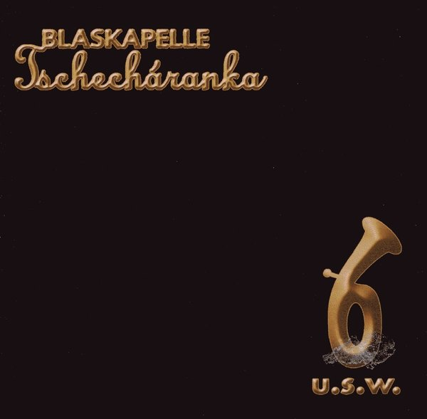CD Blaskapelle Tschecharanka CD u.s.w.